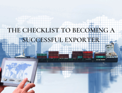 THE CHECKLIST TO BECOMING A SUCCESSFUL EXPORTER